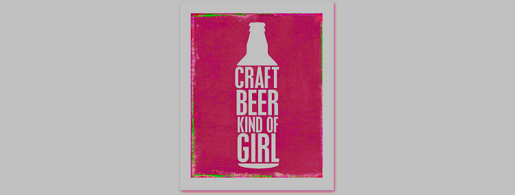 Craft beer kind of girl